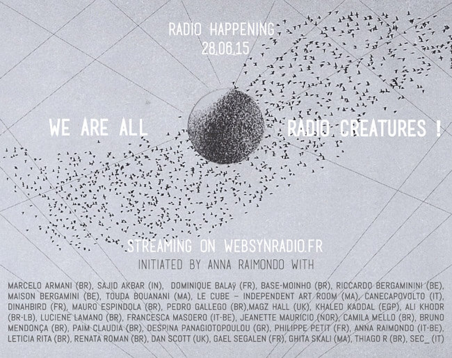 We are all radio creatures anna raimondo séance d'écoute