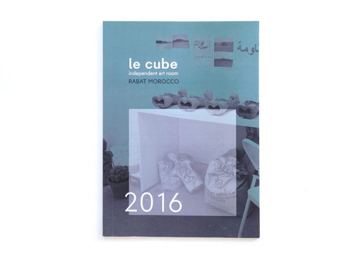 Publication, livre édité par Le Cube - independent art room autour des expositions, résidences et conférences mis en place durant l'année 2016 au Maroc et à l'étranger