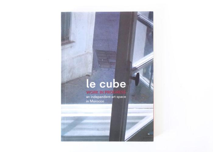 Publication, livre sorti pour les 10 ans du Cube - independent art room